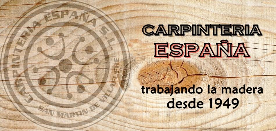 CARPINTERIA ESPAÑA - CARPINTERIA DE MADERA EN CANTABRIA